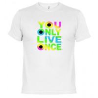 SOLO SE VIVE UNA VEZ - Camiseta Unisex