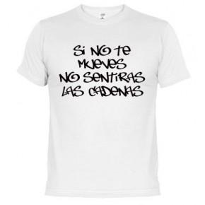Si no te mueves -  Camiseta unisex